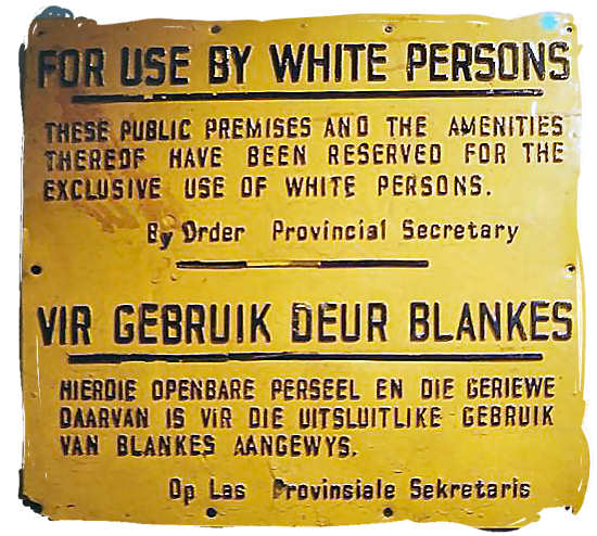 Signboard from in English and Afrikaans (Dutch) - History of Apartheid in South Africa