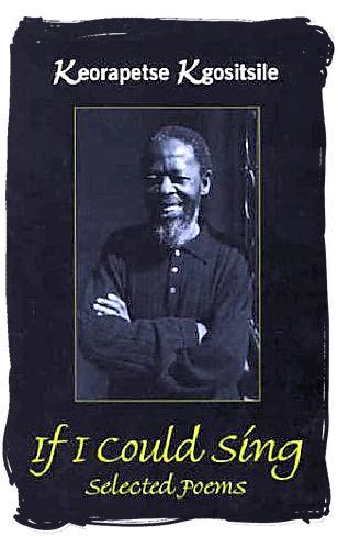 Keorapetse William Kgositsile, poet and political activist - Literature in South Africa